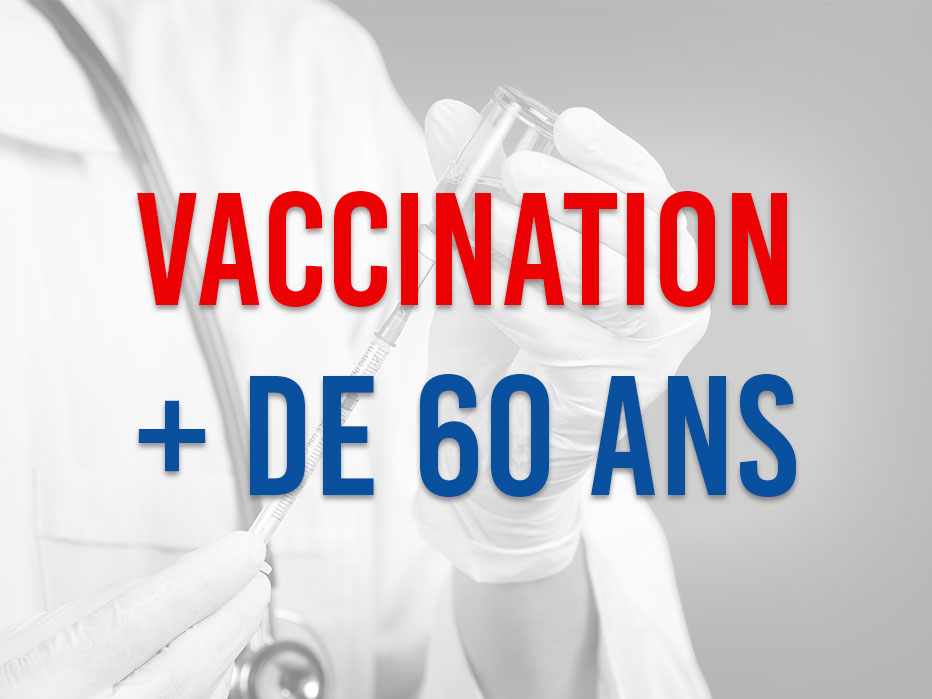 Vaccination +60 ans